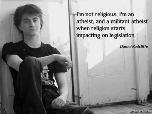 Daniel Radcliffe on being a militant atheist